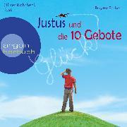 Cover-Bild zu Endres, Brigitte: Justus und die 10 Gebote (Ungekürzte Lesung) (Audio Download)