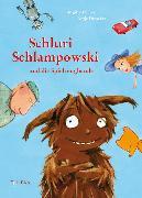 Cover-Bild zu Endres, Brigitte: Schluri Schlampowski und die Spielzeugbande (eBook)