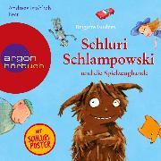 Cover-Bild zu Endres, Brigitte: Schluri Schlampowski, Schluri Schlampowski und die Spielzeugbande (Audio Download)