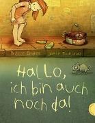Cover-Bild zu Endres, Brigitte: Hallo, ich bin auch noch da!