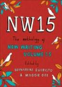 Cover-Bild zu Evaristo, Bernardine (Hrsg.): Nw15: The Anthology of New Writing Volume 15