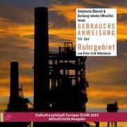 Cover-Bild zu Hillenbach, Peter Erik: Gebrauchsanweisung für das Ruhrgebiet