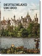 Cover-Bild zu Lelonek, Karin: Deutschland um 1900. Ein Porträt in Farbe