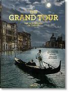 Cover-Bild zu Arqué, Sabine: The Grand Tour. The Golden Age of Travel