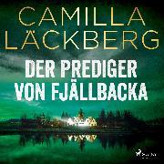Cover-Bild zu Läckberg, Camilla: Der Prediger von Fjällbacka (Audio Download)