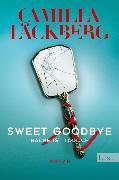 Cover-Bild zu Läckberg, Camilla: Sweet Goodbye (eBook)