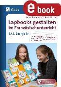 Cover-Bild zu Blumhagen, Doreen: Lapbooks gestalten im Französischunterricht 5-6 (eBook)