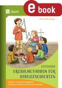 Cover-Bild zu Blumhagen, Doreen: Lebendige Erzählmethoden für Bibelgeschichten (eBook)