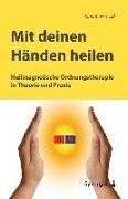 Cover-Bild zu Arnold, Johanna: Mit deinen Händen heilen