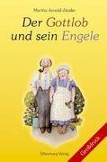 Cover-Bild zu Arnold, Martha: Der Gottlob und sein Engele