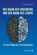 Cover-Bild zu Arnold, Johanna: Der Baum der Erkenntnis und der Baum des Lebens