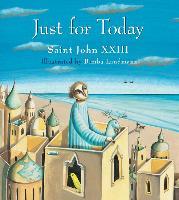 Cover-Bild zu John XXIII, Saint: Just for Today