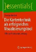 Cover-Bild zu Die Kartentechnik als erfolgreiches Visualisierungstool (eBook) von Kohlert, Christine