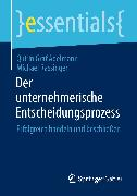 Cover-Bild zu Der unternehmerische Entscheidungsprozess (eBook) von Graf Adelmann, Quirin