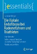 Cover-Bild zu Die iliakale Endofibrose bei Radrennfahrern und Triathleten (eBook) von Regus, Susanne