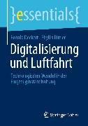 Cover-Bild zu Digitalisierung und Luftfahrt (eBook) von Deckert, Ronald