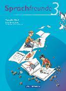 Cover-Bild zu Bonas, Heike: Sprachfreunde, Sprechen - Schreiben - Spielen, Ausgabe Nord 2010 (Berlin, Brandenburg, Mecklenburg-Vorpommern), 3. Schuljahr, Sprachbuch