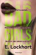 Cover-Bild zu Lockhart, E.: Bad Girls
