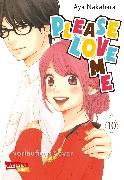 Cover-Bild zu Nakahara, Aya: Please Love Me 10