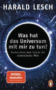 Cover-Bild zu Lesch, Harald: Was hat das Universum mit mir zu tun?