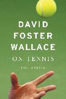 Cover-Bild zu Wallace, David Foster: On Tennis (eBook)