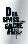 Cover-Bild zu Foster Wallace, David: Der Spaß an der Sache (eBook)