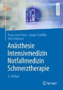 Cover-Bild zu Anästhesie, Intensivmedizin, Notfallmedizin, Schmerztherapie von Kretz, Franz-Josef