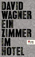 Cover-Bild zu Wagner, David: Ein Zimmer im Hotel (eBook)