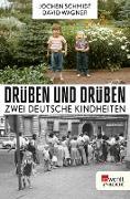 Cover-Bild zu Schmidt, Jochen: Drüben und drüben (eBook)