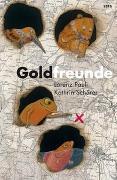 Cover-Bild zu Pauli, Lorenz: Goldfreunde