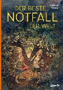 Cover-Bild zu Pauli, Lorenz: Der beste Notfall der Welt (eBook)