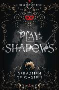 Cover-Bild zu de Castell, Sebastien: Play of Shadows