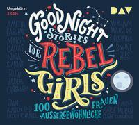Cover-Bild zu Favilli, Elena: Good Night Stories for Rebel Girls - 100 außergewöhnliche Frauen