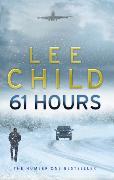 Cover-Bild zu Child, Lee: 61 Hours