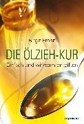 Cover-Bild zu Frohn, Birgit: Die Ölzieh-Kur. Einfach und wirksam entgiften