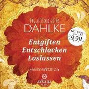 Cover-Bild zu Dahlke, Ruediger: Entgiften... Entschlacken... Loslassen