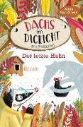 Cover-Bild zu Starobinets, Anna: Dachs im Dickicht - Das letzte Huhn (eBook)