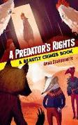 Cover-Bild zu Starobinets, Anna: Predator's Rights: A Beastly Crimes Book 2