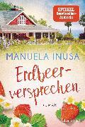 Cover-Bild zu Inusa, Manuela: Erdbeerversprechen (eBook)