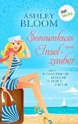 Cover-Bild zu auch bekannt als SPIEGEL-Bestseller-Autorin Manuela Inusa, Ashley Bloom: Sonnenkuss und Inselzauber (eBook)
