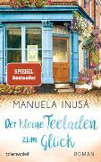 Cover-Bild zu Inusa, Manuela: Der kleine Teeladen zum Glück