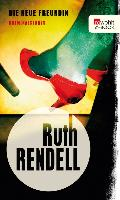 Cover-Bild zu Rendell, Ruth: Die neue Freundin (eBook)