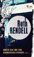 Cover-Bild zu Rendell, Ruth: Durch das Tor zum Himmlischen Frieden (eBook)