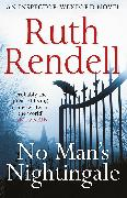 Cover-Bild zu Rendell, Ruth: No Man's Nightingale (eBook)