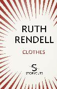 Cover-Bild zu Rendell, Ruth: Clothes (Storycuts) (eBook)