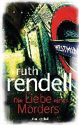 Cover-Bild zu Rendell, Ruth: Die Liebe eines Mörders (eBook)