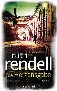 Cover-Bild zu Rendell, Ruth: Die Herzensgabe (eBook)