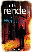 Cover-Bild zu Rendell, Ruth: Die Werbung (eBook)