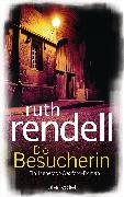 Cover-Bild zu Rendell, Ruth: Die Besucherin (eBook)