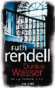 Cover-Bild zu Rendell, Ruth: Dunkle Wasser (eBook)
